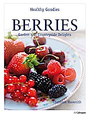 Berries: Garden and Countryside Delights