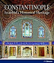 Constantinople: Istanbul's Historical Heritage