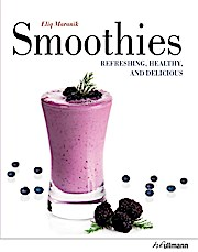 Smoothies: Refreshing, Healthy, and Delicious