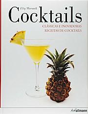 Coocktails - Classicas e inovadoras receitas de cocktails