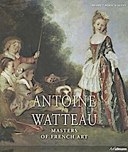 Masters Of Art: Watteau: 1684-1721 (Masters of French Art)