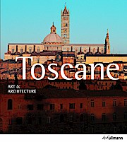 Toscane, art et architecture