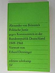 Politische Justiz gegen Kommunisten in der Bundesrepublik Deutschland. 1949-1968