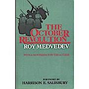 Medvedev: the October Revolution (Cloth)