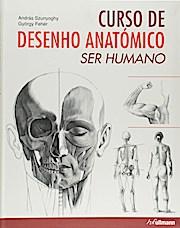Curso De Desenho Anatomico - Ser Humano (Português)