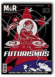 Melodie & Rhythmus - Futurismus - März/April 2016