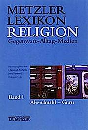 Metzler Lexikon Religion: Gegenwart - Alltag - Medien/Haar - Osho-Bewegung