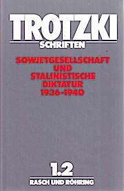 Schriften 1/2. Sowjetgesellschaft und stalinistische Diktatur (1936-1940)
