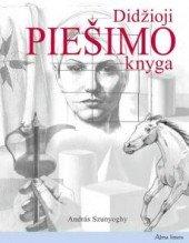 Didzioji piesimo knyga (Lithuanian) Paperback – 2012
