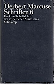 Marcuse, Herbert: Schriften; Teil: Bd. 6., Die Gesellschaftslehre des sowjetischen Marxismus. Broschiert – 1989
