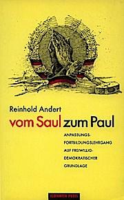 Vom Saul zum Paul. Anpassungs- und Fortbildungslehrgang auf freiwillig-demokratischer Grundlage