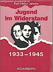 Jugend im Widerstand 1933-1945