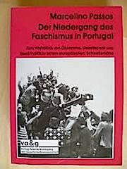 Niedergang des Faschismus in Portugal.