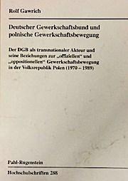 DGB und die polnischen Gewerkschaften.