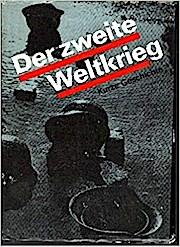 Der zweite Weltkrieg 1939-1945.