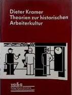 Theorien zur historischen Arbeiterkultur