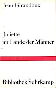 Bibliothek Suhrkamp, Band 108: Juliette im Lande der Männer.