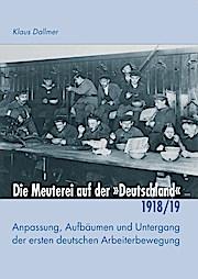 """Die Meuterei auf der Deutschland"""": Anpassung, Aufbäumen und Untergang der ersten deutschen Arbeiterbewegung (Konkrete Utopien als Lernprozess)"""""""