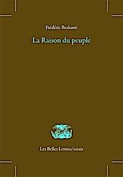 La Raison Du Peuple (Les Belles Lettres / essais)