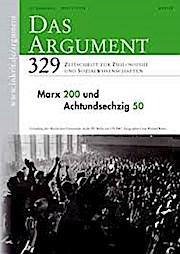Das Argument 329 Heft 5/2018  60. Jahrgang  Marx 200 und Achtundsechzig 50