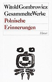 Gesammelte Werke, 13 Bde., Bd.10, Polnische Erinnerungen