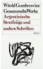 Gesammelte Werke, 13 Bde., Bd.11, Argentinische Streifzüge