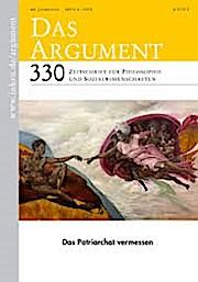 Das Argument 330 : Das Patriarchat vermessen  Zeitschrift für Philosophie und Sozialwissenschaften