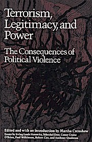 Terrorism, Legitimacy, and Power: The Consequences of Political Violence
