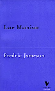 Late Marxism: Adorno, or, the Persistence of the Dialectic (Verso Classics, 4)