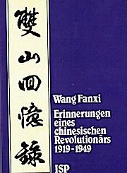 Erinnerungen eines chinesischen Revolutionärs 1919-1949