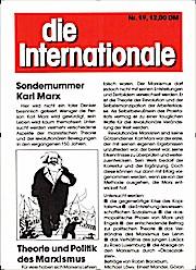 Die Internationale. Theoretische Zeitschrift der Gruppe Internationale Marxisten (GIM) - Deutsche Sektion der Internationale.