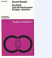 Die EWG und die Konkurrenz Europa- Amerika