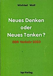 Neues Denken oder neues Tanken?, DDR Verkehr 2000