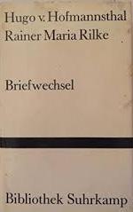 Briefwechsel Hofmannsthal / Rilke 1899-1925.