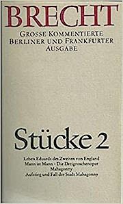 Werke. Grosse Kommentierte Berliner und Frankfurter Ausgabe: Stücke 2: Große kommentierte Berliner und Frankfurter Ausgabe, Band 2