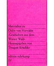 Materialien zu Ödön von Horvaths Geschichten aus dem Wiener Wald.