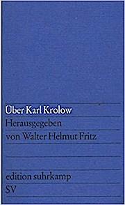 Über Karl Krolow