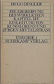 Die Ergreifung des Wirklichen. Kapitel I - IV.