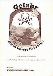 Gefahr durch unsere Nahrung