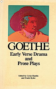 Early Verse Drama and Prose Plays (Goethe's Collected Works)