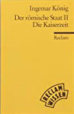 Der Römische Staat: (Reclam Wissen) / Die Republik (Reclams Universal-Bibliothek)