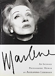 MARLENE WITH CD: An Intimate Photographic Memoir