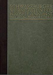 Schwarzburger Werkstätten für Porzellankunst Max Adolf Pfeiffer GmbH
