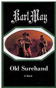 Old Surehand, Bd.2