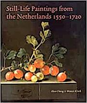 Still-Life Paintings from the Netherlands 1550-1720 (Englisch) Taschenbuch