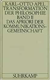 Das Apriori der Kommunikationsgemeinschaft. (Bd. 2)