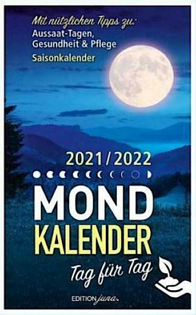 Mondkalender 2021/2022 Tag für Tag