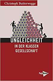 Ungleichheit in der Klassengesellschaft (Neue Kleine Bibliothek)