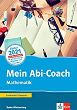 Mein Abi-Coach Mathematik 2021. Ausgabe Baden-Württemberg: Arbeitsbuch Klassen 11/12
