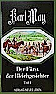 Deutsche Herzen, deutsche Helden, in 6 Bdn., Bd.3, Der Fürst der Bleichgesichter Teil 1